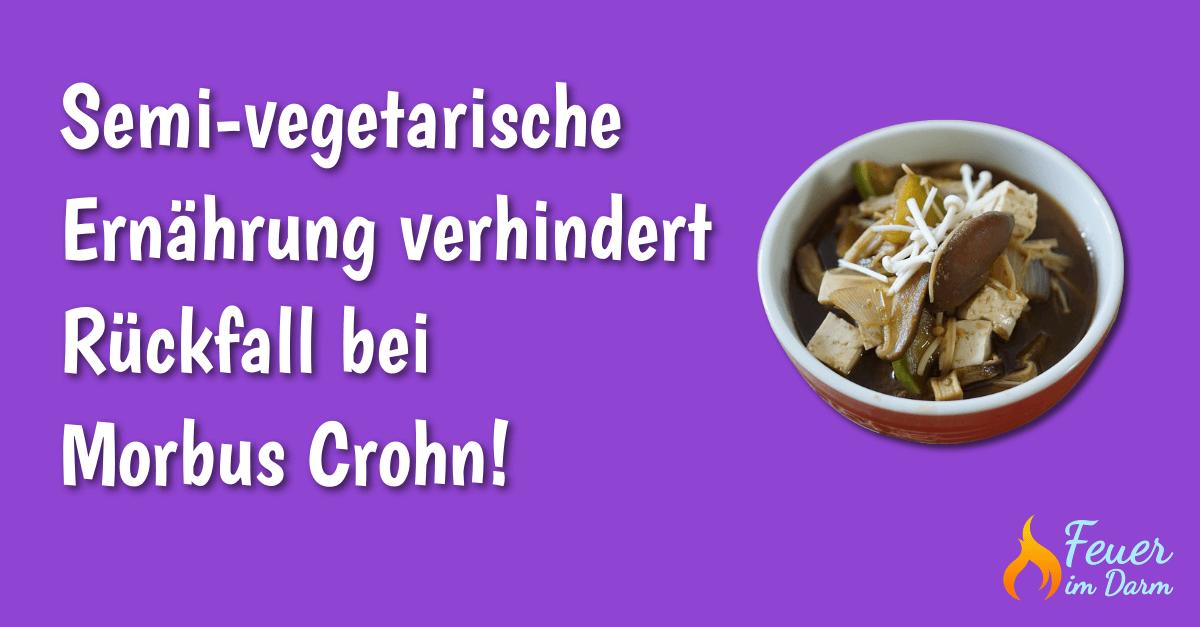 Semi-vegetarische-Ernährung-verhindert-Rückfall-bei-Morbus-Crohn