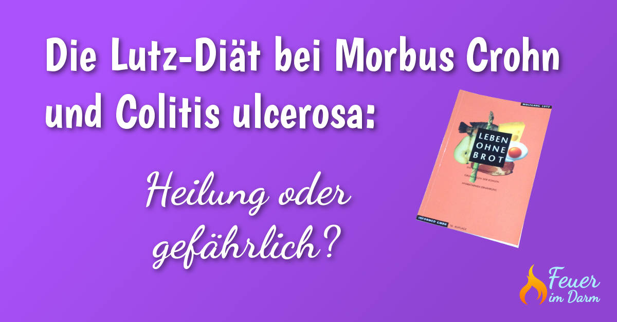 Lutz-Diät bei Morbus Crohn und Colitis ulcerosa